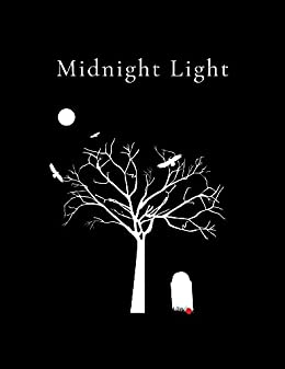 Midnight Light, A Unique and Spooky Journey! by [Michael Pace, Brian Paglinco]