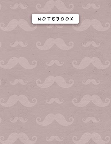 Notebook Rosy Brown Color Cool Mustaches Patterns Cover Lined Journal: Money, Daily, A4, 21.59 x 27.94 cm, Budget Tracker, 110 P