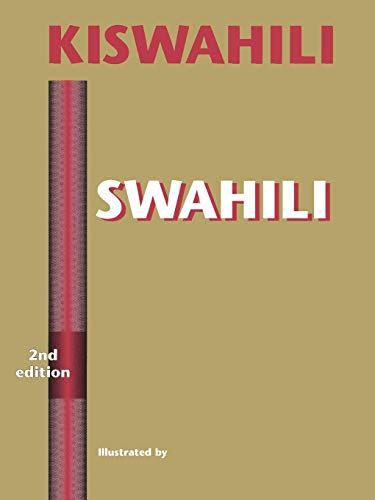 Compare Textbook Prices for Swahili: A Foundation for Speaking, Reading, and Writing - Second Edition 2nd Edition ISBN 9780761809722 by Thomas J. Hinnebusch,Sarah M. Mirza,Adelheid U. Stein