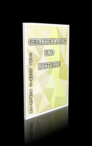 Gedankenmacht und Hysterie. - 73 Seiten