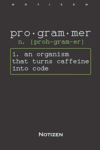 Programmierer liebt Kaffee Erklärung Notizbuch: Liniertes Notizbuch für Computerfans und Internet Nerds