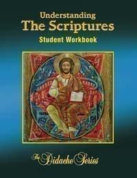 Understanding the Scriptures, Student Workbook - Book  of the Didache Series Workbooks