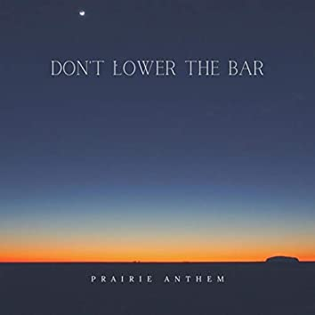 Don't Lower the Bar