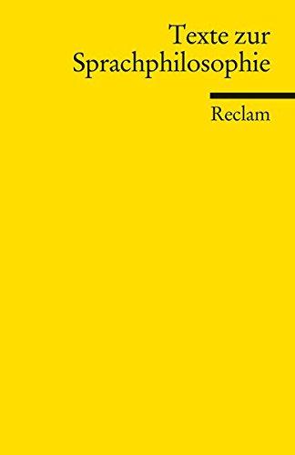 Texte zur Sprachphilosophie (Reclams Universal-Bibliothek)