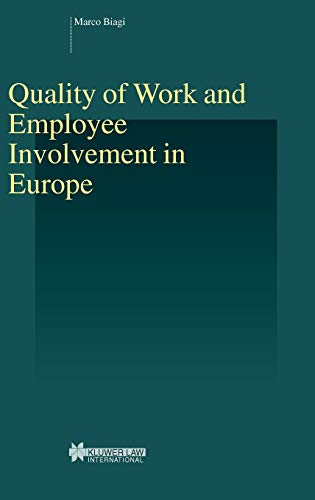 Quality of Work and Employee Involvement in Europe (Studies in Employment and Social Policy, V. 16)