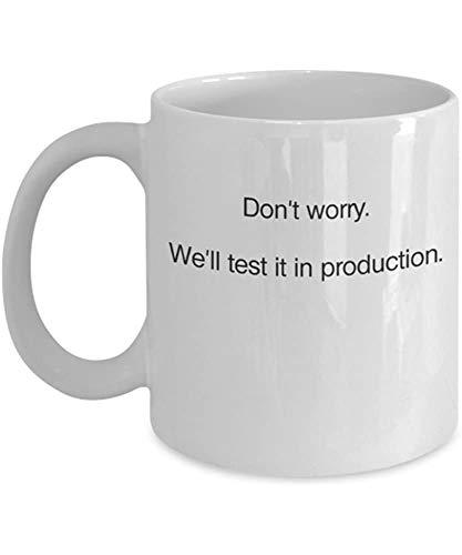 NOSOTROS 'LO PROBAMOS EN PRODUCCIÓN - Programación Codificación Gaming Software Engineer Hardware Geek NerdCoffee Mug