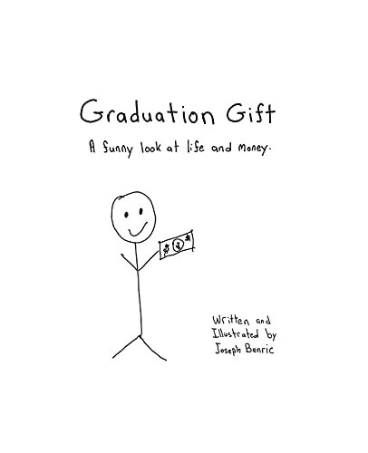 Graduation Gift: A funny look at life and money