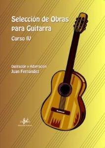 SELECCION DE OBRAS PARA GUITARRA IV