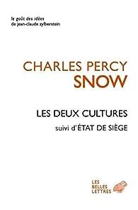 Les deux cultures - Etat de siège par Charles Percy Snow