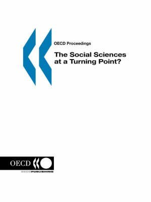 By OECD. Published by : OECD Publishing OECD Proceedings The Social Sciences at a Turning Point? Paperback - April 1999