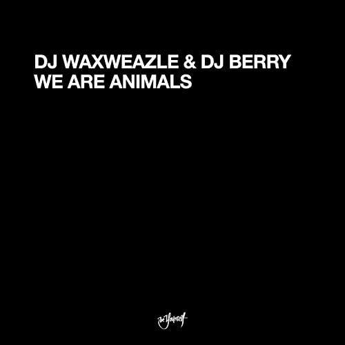 DJ Waxweazle & DJ Berry