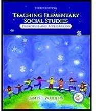 Teaching Elementary Social Studies (3rd, 07) by Zarrillo, James J [Paperback (2007)]