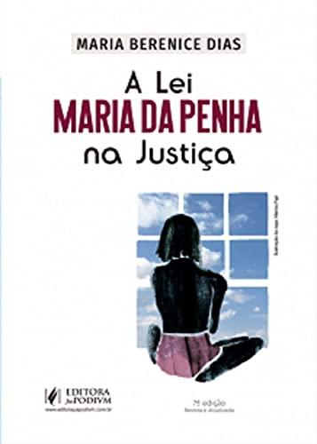 Lei Maria Da Penha Na Justica, A - 07ed/21