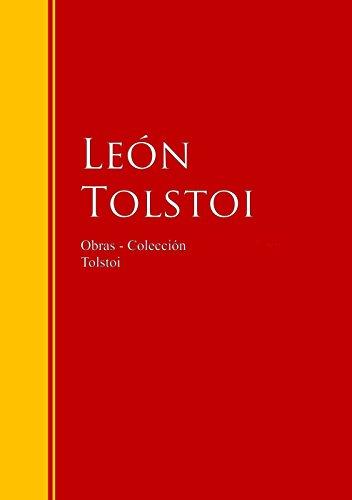 Obras Colección De León Tolstoi Biblioteca De Grandes Escritores Spanish Edition Ebook Tolstoi León Kindle Store