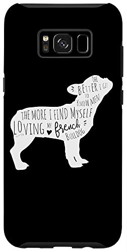 Galaxy S8+ French Bulldog Quote Case