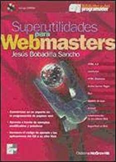 Superutilidades Para Webmasters (Spanish Edition)