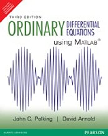 Ordinary Differential Equations Using MATLAB, 3/e: Polking