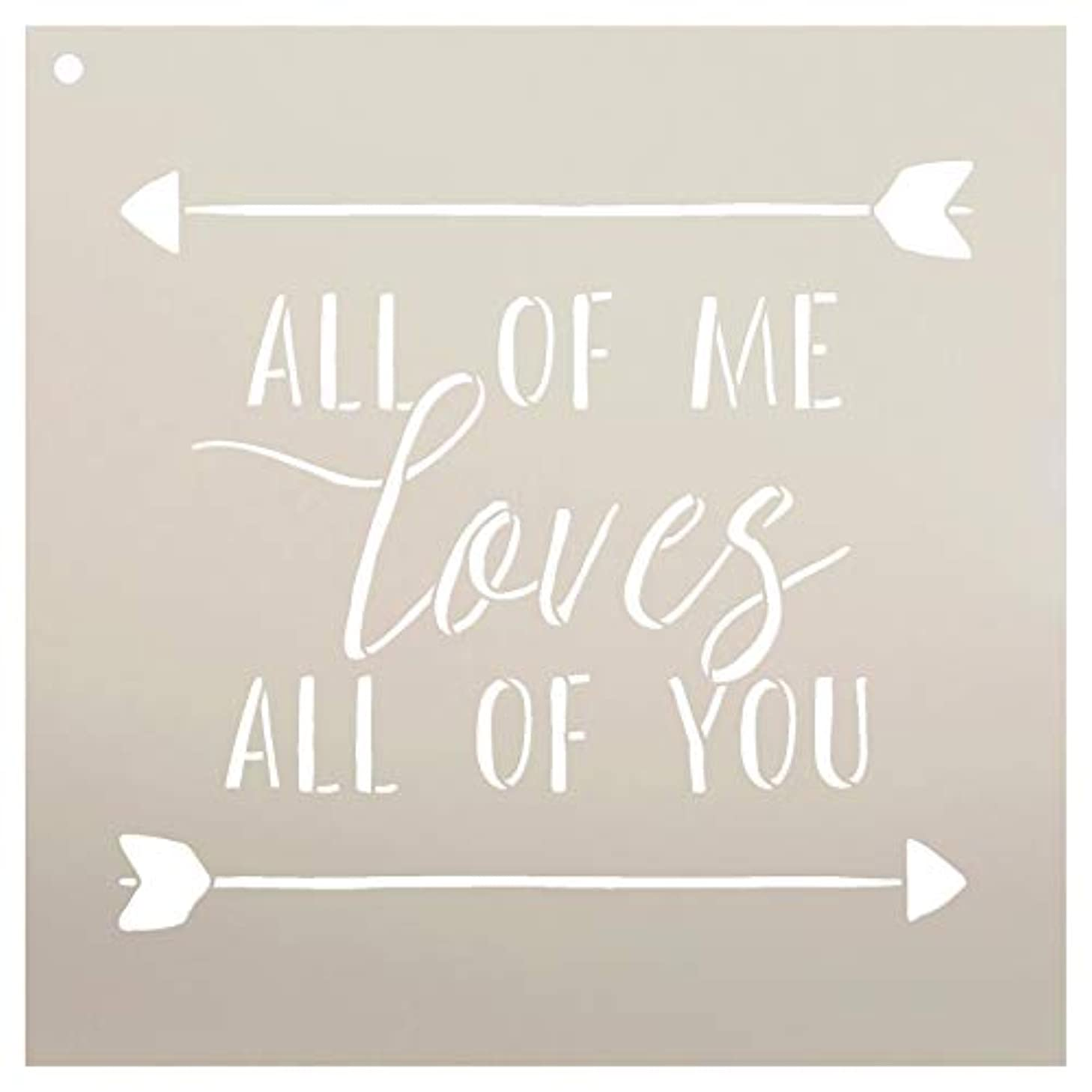 All of Me Loves All of You Stencil by StudioR12 | Reusable Mylar Template | Use to Paint Wood Signs - Pallets - Pillows - DIY Home & Love Decor - Select Size (9