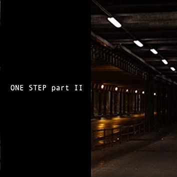 One Step Part II