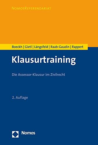 Klausurtraining: Die Assessor-Klausur im Zivilrecht (Nomosreferendariat)