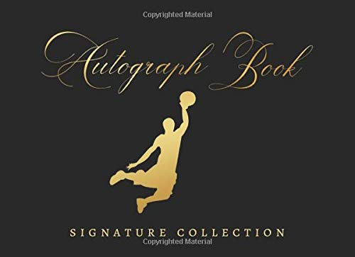 AUTOGRAPH BOOK: SIGNATURE COLLECTION   BASKETBALL CELEBRITY JOURNAL   CREATIVE GIFT FOR BASKET LOVERS.