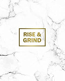 Rise & Grind: 2020-2021 Marble & Gold Two Year Daily Weekly Planner, Organizer & Agenda | 2 Year Motivational Calendar with Inspirational Quotes, To-Do's, Vision Boards & Notes