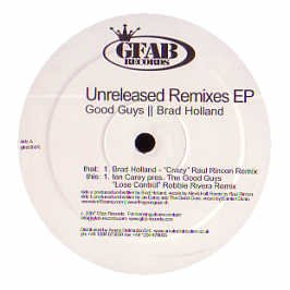 IAN CAREY / BRAD HOLLAND / LOSE CONTROL / CRAZY (REMIXES)