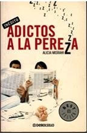 Adictos a la pereza / Addicted to Laziness (Best Selle) (Spanish Edition)