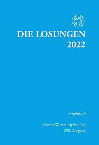 Losungen Deutschland 2022 / Die Losungen 2022: Grossdruckausgabe