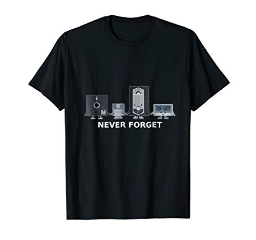 Floppy Disk VHS Cassette Never Forget Geek History T-Shirt