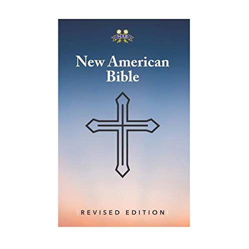Compare Textbook Prices for Nabre - New American Bible Revised Edition Paperback  ISBN 9781585162352 by American Bible Society