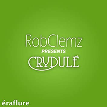 Crydulé (Short Edit)