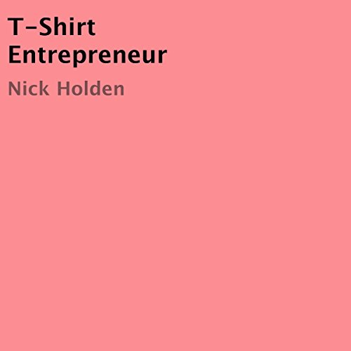T-Shirt Entrepreneur audiobook cover art