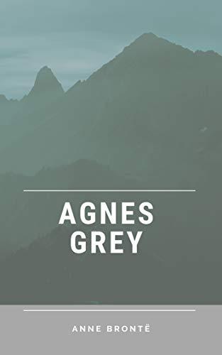 Anne Brontë : Agnes Grey(illustrated) (English Edition)