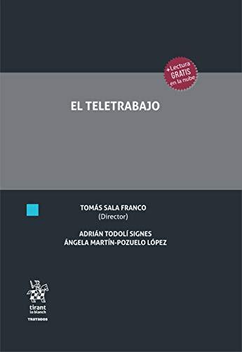El Teletrabajo (Tratados, Comentarios y Practicas Procesales)