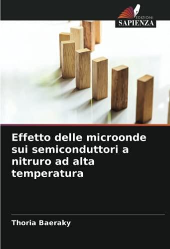 Effetto delle microonde sui semiconduttori a nitruro ad alta temperatura