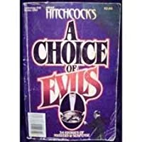 Alfred Hitchcock's a Choice of Evils Anthology II 1555044344 Book Cover