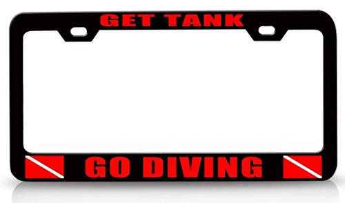 DKISEE License Plate Holder GET Tank GO Diving Scuba Diving Universal Us Car Plate Frame 6x12 Inch