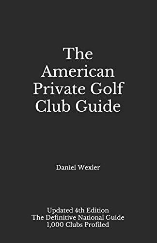 The American Private Golf Club Guide (The Black Book)