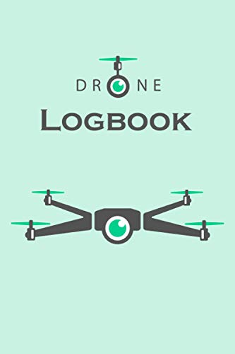 """Drone Logbook: Log Your Drone Flights Like a Pro, Drone Flight Time & Flight Map Record, UAS Pilot Logbook , Drone Flight Training Journal, Checklist, ... Flight Minutes , Battery 6""""x 9"""" 100 Pages"""
