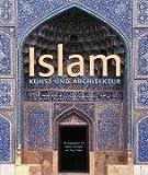 Islam: Kunst und Architektur - Peter Delius