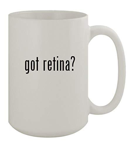 got retina? - 15oz Ceramic White Coffee Mug, White