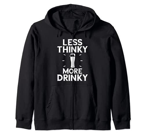 Menos pensar y más beber Amante de la bebida Divertido Sudadera con Capucha