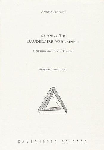 Le vent se lève. Baudelaire, Verlaine...