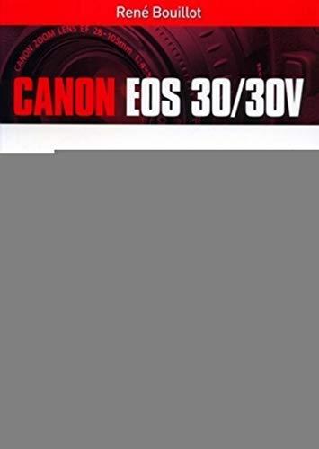 Canon EOS 30/30V (VM EDITIONS)