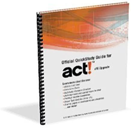 Act! QuickStudy Guide Upgrade (v16) by Susan Clark (2013-08-02)