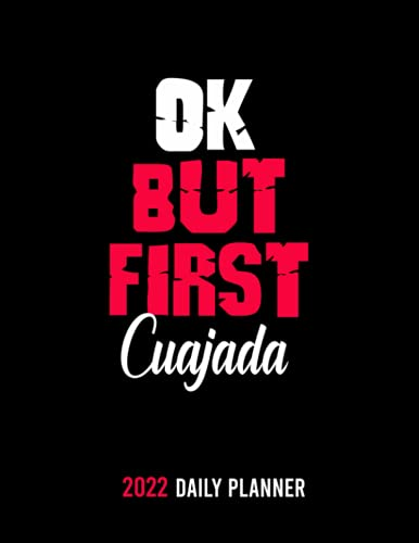 OK,but first Cuajada: /personalized Monthly Weekly & Daily Schedule Organizer & Planning Agenda 2022 /academic school dayplanners /Calendar notebook,diary,journal,to do list