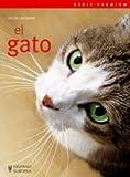 El gato/ The Cat (Mascotas: Serie premium/ Pets: Premium Series) (Spanish Edition) by Helga Hofmann(2009-03-31)