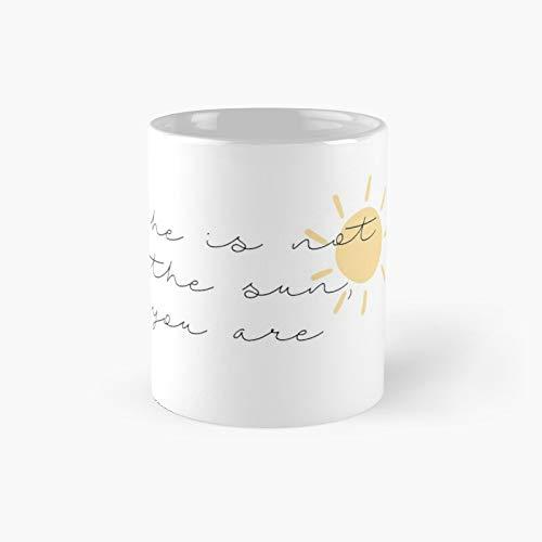 Sun Quote Classic Mug Best Gift Funny Coffee Mugs 11 Oz