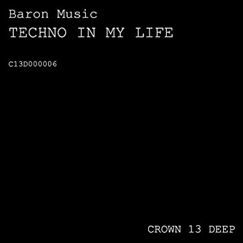 Techno in My Life